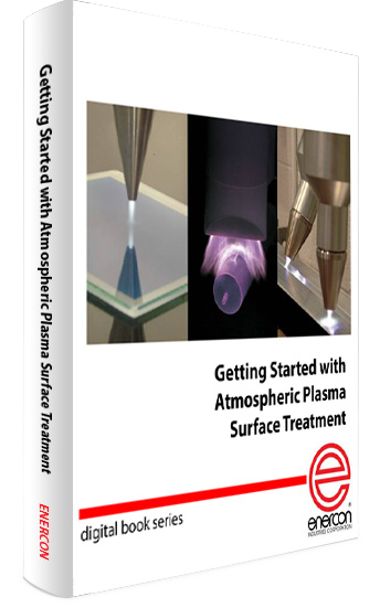 Getting Started with Atmospheric Plasma Surface Treatment